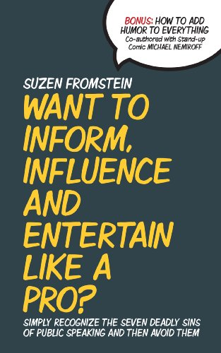 Want to Inform, Influence & Entertain Like a Pro